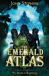 The Emerald Atlas by John Stephens (The Books of Beginning, Book 1)