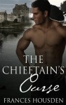 The Chieftain's Curse by Frances Housden