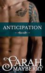 Anticipation by Sarah Mayberry (Brothers Ink, Book 2)