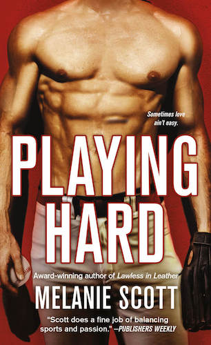 Playing Hard by Melanie Scott (New York Saints, #4)