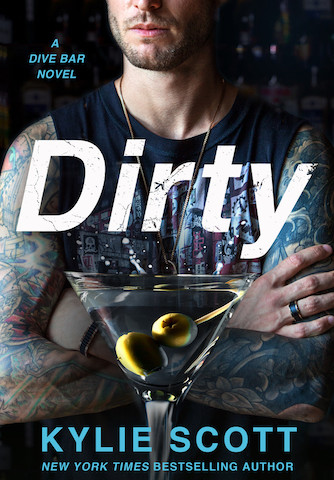 Dirty by Kylie Scott (Dive Bar, #1)