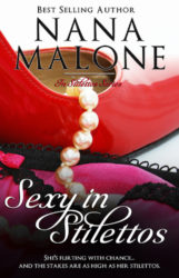 Sexy in Stilettos by Nana Malone (In Stilettos, Book 1)