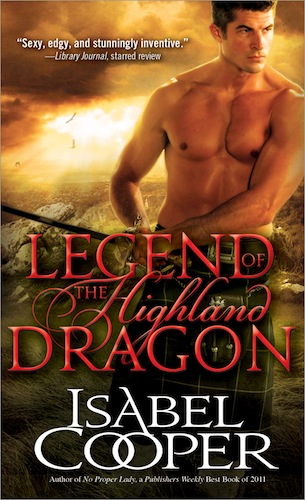 Legend of the Highland Dragon by Isabel Cooper