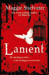 Lament by Maggie Stiefvater (Books of Faerie, Book 1)