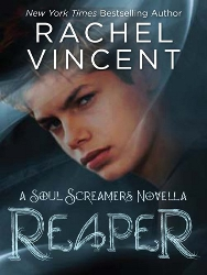 Reaper by Rachel Vincent (Soul Screamers, Novella)
