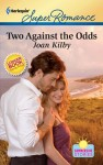 Two Against The Odds by Joan Kilby - US edition