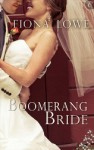 The Boomerang Bride by Fiona Lowe -- US edition