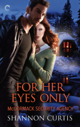 For Her Eyes Only by Shannon Curtis