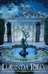 The Seven Sisters by Lucinda Riley (Seven Sisters, #1)