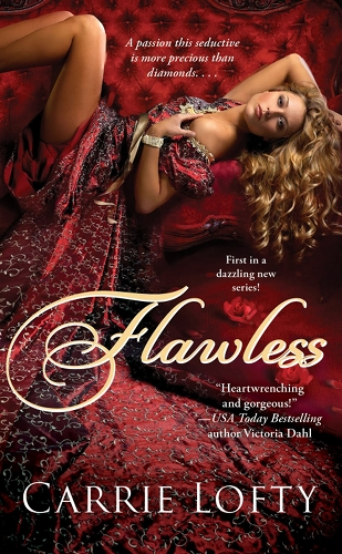 Flawless by Carrie Lofty (The Christies, Book 1)
