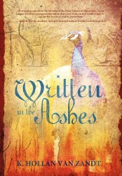 Written in the Ashes by K. Hollan Van Zandt (The Mediterranean Series, Book 1)