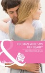 The Man Who Saw Her Beauty by Michelle Douglas (Mills & Boon Cherish)