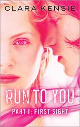 Run To You by Clara Kensie
