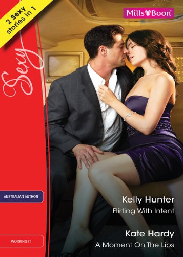 Flirting With Intent by Kelly Hunter (The Wests, Book 1)