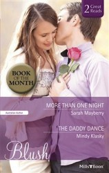 More Than One Night by Sarah Mayberry & The Daddy Dance by Mindy Klasky