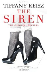 The Siren by Tiffany Reisz (The Original Sinner, Book 1)