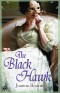 The Black Hawk by Joanna Bourne (Spymasters, Book 4) - Australian edition
