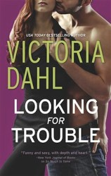 Looking for Trouble by Victoria Dahl (Girls' Night Out, Book 1)