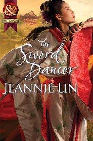 The Sword Dancer by Jeannie Lin (Rebels and Lovers, #1)