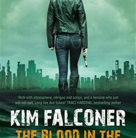 The Blood in the Beginning by Kim Falconer (Ava Sykes, #1)