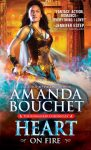 Heart On Fire by Amanda Bouchet (Kingmaker Chronicles, #3) - US edition