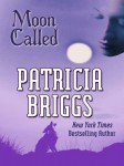 Moon Called by Patricia Briggs (Mercy Thomspon, Book 1) - large print edition