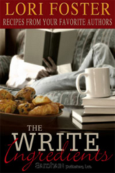 The Write Ingredients: Recipes from your favourite authors by Lori Foster