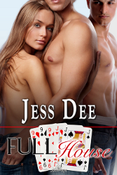 Full House by Jess Dee (Three Of A Kind, Book 3)