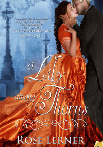 A Lily Among Thorns by Rose Lerner