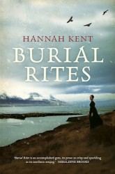 Burial Rites by Hannah Kent (Australian edition)
