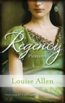 Regency Pleasures by Louise Allen (2 in 1)