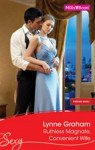 Ruthless Magnate, Convenient Wife by Lynne Graham (Pregnant Brides, Book 2) - Australian edition