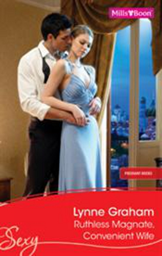 Ruthless Magnate, Convenient Wife by Lynne Graham - Australian edition
