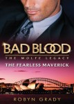 The Fearless Maverick by Robyn Grady