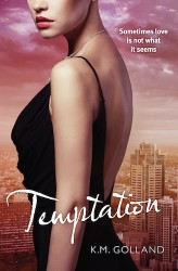 Temptation by K. M. Golland (Temptation, Book 1) - Australian edition