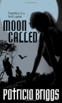 Moon Called by Patricia Briggs (Mercy Thomspon, Book 1) - 2008 edition