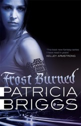 Frost Burned by Patricia Briggs (Mercy Thompson, Book 7) - Australian edition