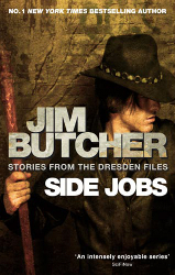 Side Jobs: Stories from the Dresden Files by Jim Butcher (Dresden Files, Anthology)