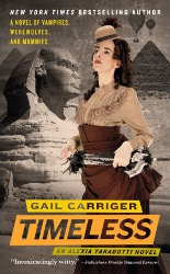 Timeless by Gail Carriger (Parasol Protectorate, Book 5)