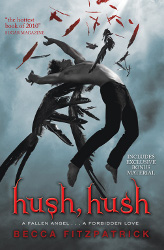 Hush, Hush by Becca Fitzpatrick (Hush, Hush Saga, Book 1)