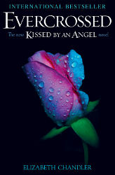 Evercrossed by Elizabeth Chandler (Kissed By An Angel, Book 4)
