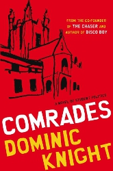 Comrades by Dominic Knight