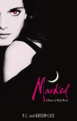 Marked by P. C. and Kristin Cast (House of Night, Book 1)