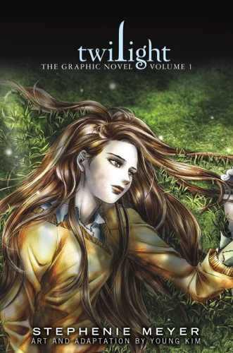 Twilight: The Graphic Novel (Volume 1) by Stephenie Meyer and Young Kim