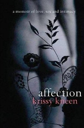 Affection by Krissy Kneen - C format