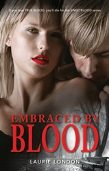 Embraced by Blood by Laurie London (Sweetblood, Book 2)