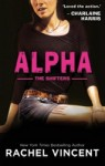 Alpha by Rachel Vincent (Shifters, Book 6)