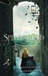 Spellbound by Cara Lynn Shultz