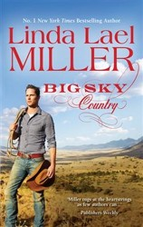 Big Sky Country by Linda Lael Miller (Parable, Montana, Book 1)