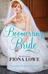 Boomerang Bride by Fiona Lowe -- Australian edition